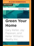 Green Your Home: Keller Williams Realty Guide