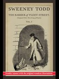 Sweeney Todd, The Barber of Fleet-Street: Vol. I: Original title: The String of Pearls