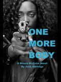 One More Body: (A Moses McGuire Novel)