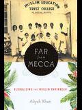 Far from Mecca: Globalizing the Muslim Caribbean