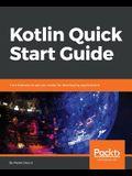 Kotlin Quick Start Guide
