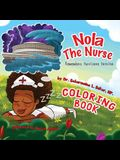 Nola The Nurse(R) Remembers Hurricane Katrina Special Edition Coloring Book