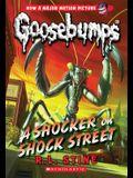 A Shocker on Shock Street (Classic Goosebumps #23)