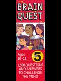 Brain Quest 5th Grade Q&A Cards: 1,500 Questions and Answers to Challenge the Mind. Curriculum-Based! Teacher-Approved!