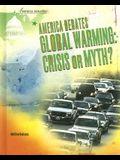 America Debates Global Warming: Crisis or Myth?