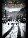 Hielo Negro / Black Ice