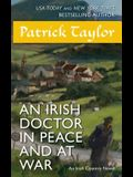 An Irish Doctor in Peace and at War: An Irish Country Novel