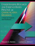 Understanding Research and Evidence-Based Practice in Communication Disorders: A Primer for Students and Practitioners