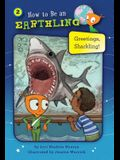 Greetings, Sharkling! (Book 2): Honesty