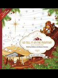 Go Tell It on the Mountain Adult Coloring Book: Color and Reflect on the Miracle of Christmas