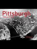 Pittsburgh Then and Now(r)