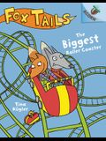 The Biggest Roller Coaster: An Acorn Book (Fox Tails #2) (Library Edition), 2