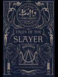 Tales of the Slayer: Tales of the Slayer; Tales of the Slayer, Vol. II