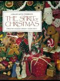 The Spirit of Christmas: Creative Holiday Ideas, Book 8