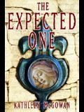 The Expected One: Book One of the Magdalene Line