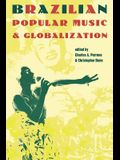 Brazilian Popular Music and Globalization