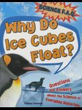 Why Do Ice Cubes Float?