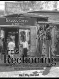 Life's Reckoning - A Comprehensive Workbook Series for Personal Life Management -Volume 1 Why Not Me?