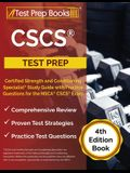CSCS Test Prep: Certified Strength and Conditioning Specialist Study Guide with Practice Questions for the NSCA CSCS Exam [4th Edition