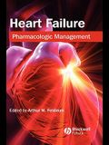 Heart Failure: Pharmacologic Management