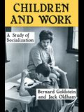 Children and Work: Study of Socialization