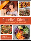 Annette's Kitchen: Family Food Made Fun and Healthy, Volume 1: Featuring More Than 100 Vegetarian and Vegan Recipes