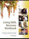 Living Skills Recovery Workbook