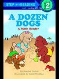 A Dozen Dogs (Step into Reading)