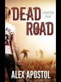 Dead Road: A Dead Soil Novel