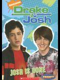 Teenick: Drake and Josh Chapter Book #7: Josh Is Done: Chapter Books #7: Josh Is Done (Bk. 7)