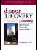 Disaster Recovery Planning: Preparing for the Unthinkable
