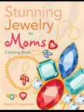 Stunning Jewelry for Moms Coloring Book