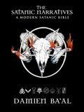 The Satanic Narratives: A Modern Satanic Bible