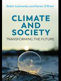 Climate and Society: Transforming the Future