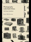 Photography with Roll Films - The Primus Handbook
