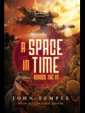 A Space In Time: Across The KT