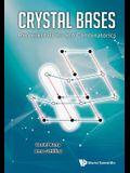 Crystal Bases: Representations and Combinatorics