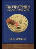 The First Men in the Moon (100th Anniversary Collection): Illustrated First Edition