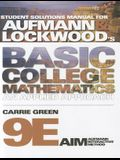 Student Solutions Manual for Aufmann/Lockwood's Basic College Mathematics, 9th