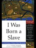 I Was Born a Slave, 1: An Anthology of Classic Slave Narratives: 1772-1849