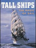 Tall Ships: The Magic of Sail