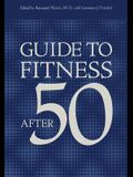 Guide to Fitness After Fifty