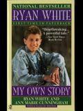 Ryan White: My Own Story