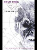 Star Trek: The Original Series: Vulcan's Soul #3: Epiphany (Star Trek Vulcan's Soul) (v. 3)