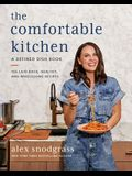 The Comfortable Kitchen: 105 Laid-Back, Healthy, and Wholesome Recipes