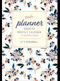 Posh: Undated Monthly Pocket Planner Calendar