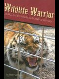Wildlife Warrior: More Tales of Suburban Safaris