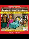 Goldilocks and the Three Bears/Ricitos de Oro y Los Tres Osos [With CD]
