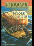 Before Columbus: The Leif Eriksson Expedition (Landmark Books)