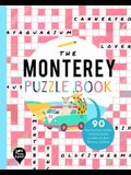 The Monterey Puzzle Book: 90 Word Searches, Jumbles, Crossword Puzzles, and More All about Monterey, California!